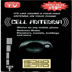 As Seen At TV Presents: Cell Phone Antenna Booster - Now Only $13.99 w/FREE S&H<br>Special SAVE $6.00 off $19.99 Reail Price<br>Works on Home Cordless Phones Too! - It's like having a 4 Foot Antenna on your Cellphone! Boost Reception and Call Quality on any Cell Phone! Enhance your cellular phone's signal and reduce static with this easy to install Internal Cell Phone Antenna Booster. Stop worrying about dropping important calls or loosing reception in elevators or tunnels. This amazing little antenna works on analog, digital, cordless home phones, tri-band phones, beepers, walkie-talkies, PDA's and two-way radios. THE ORIGINAL